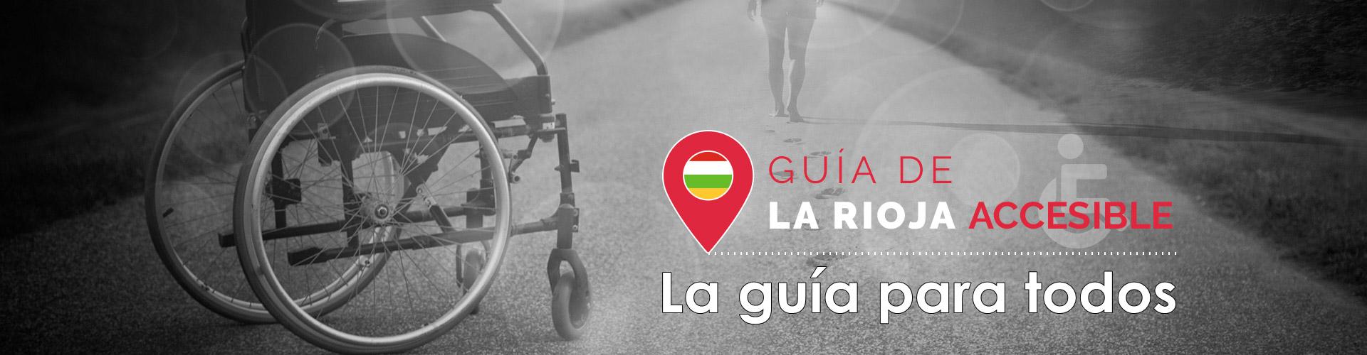 Guía de La Rioja accesible, la guía para todos